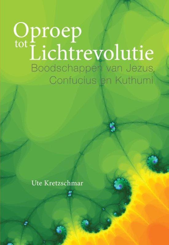 Oproep tot Lichtrevolutie - Ute Kretzschmar  