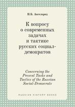 Concerning the Present Tasks and Tactics of the Russian Social-Democrats