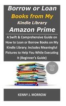 Borrow or Loan Books from My Kindle Library Amazon Prime