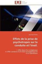 Effets de la Prise de Psychotropes Sur La Conduite Et L �veil.