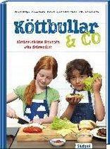 Köttbullar & Co - Kinderleichte Rezepte aus Schweden