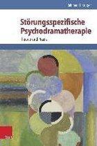 Storungsspezifische Psychodramatherapie