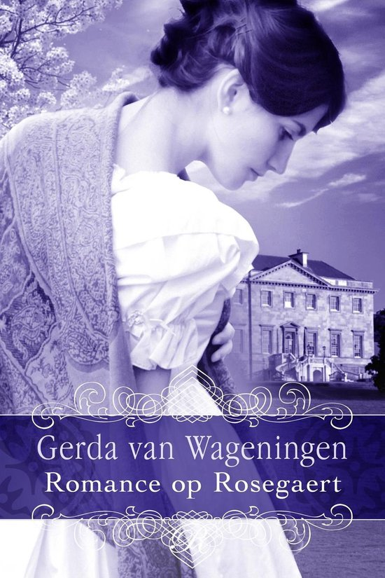 Rosegaert 3 - Romance op Rosegaert - Gerda van Wageningen |