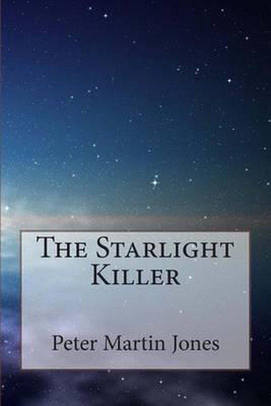 The Starlight Killer