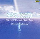 Sacred - Inspirational And Spiritual Music For Cho