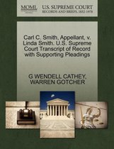 Carl C. Smith, Appellant, V. Linda Smith. U.S. Supreme Court Transcript of Record with Supporting Pleadings