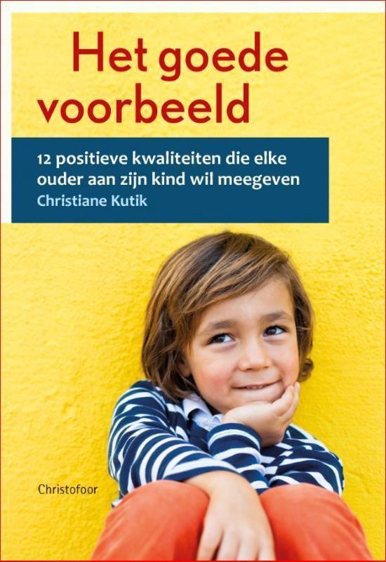 Boek cover Het goede voorbeeld van Christiane Kutik (Paperback)