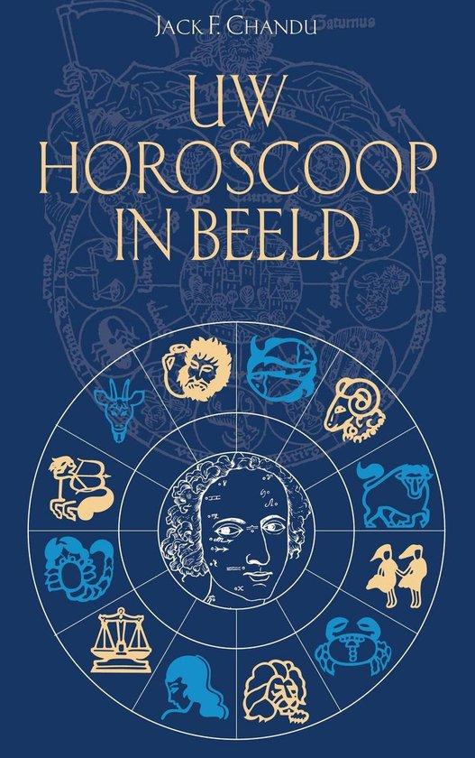 Uw horoscoop in beeld - Jack F. Chandu |