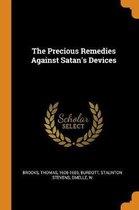 The Precious Remedies Against Satan's Devices