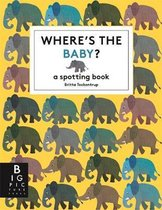 Boek cover Wheres the Baby? van Britta Teckentrup