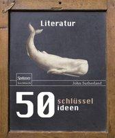 50 Schlusselideen Literatur