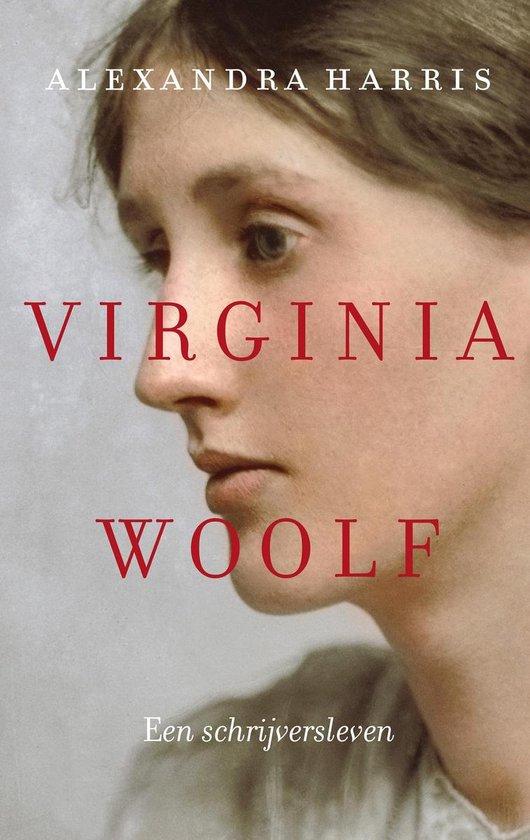 Virginia Woolf. Een schrijversleven - Alexandra Harris |