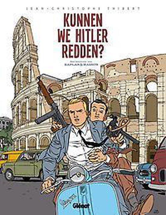 Kaplan & masson de avonturen van hc02. kunnen we Hitler redden? - JEAN-CHRISTOPHE. Thibert, |