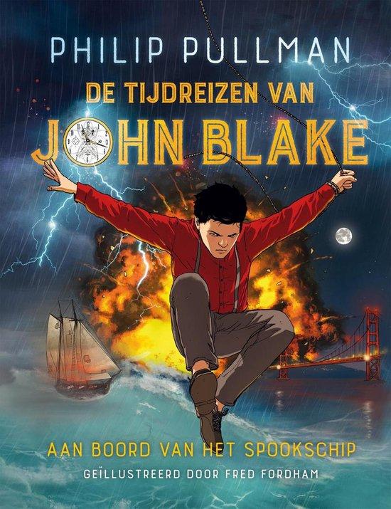 De tijdreizen van John Blake 1 - Aan boord van het spookschip - Philip Pullman pdf epub