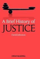 A Brief History of Justice
