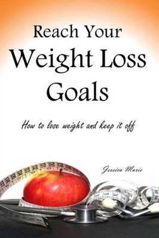 Reach Your Weight Loss Goals