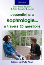 L'essentiel de la sophrologie... à travers 20 questions