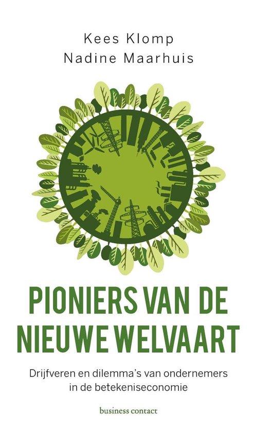Boek cover Pioniers van de nieuwe welvaart van Kees Klomp (Onbekend)