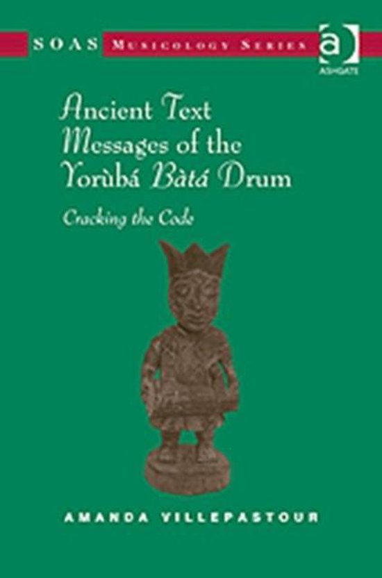 Ancient Text Messages of the Yoruba Bata Drum
