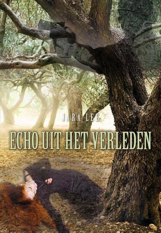 Boek cover Echo uit het verleden van Jara Lee (Paperback)