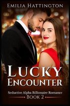 Lucky Encounter