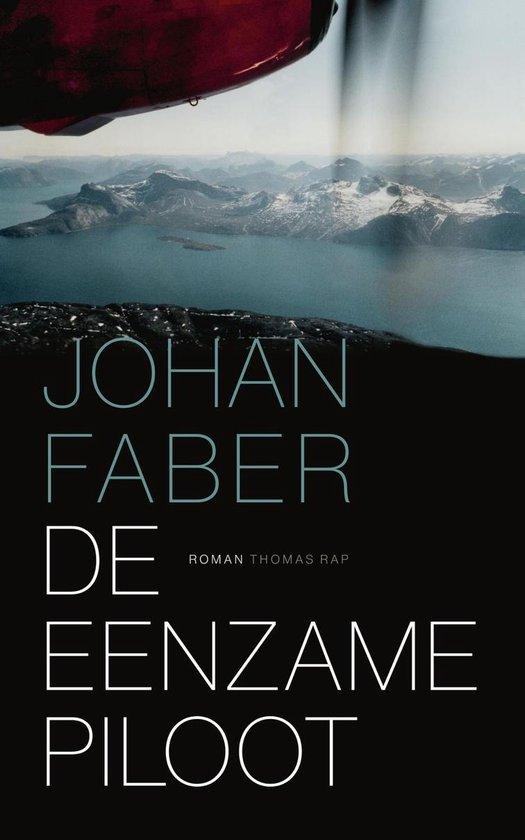 De eenzame piloot - Johan Faber   Fthsonline.com