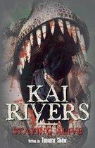 Kai Rivers-Staying Alive
