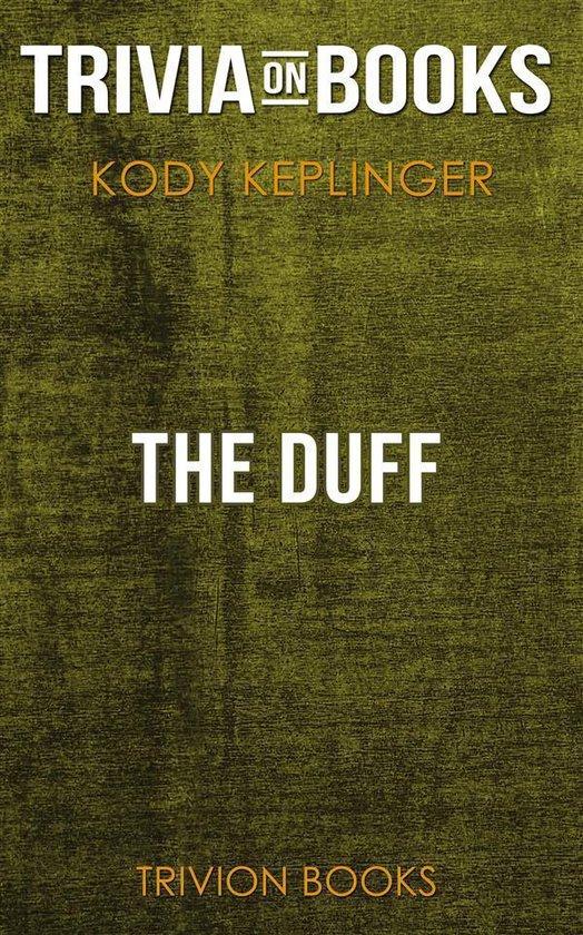 The DUFF by Kody Keplinger (Trivia-On-Books)