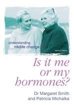 Boek cover Is It Me Or My Hormones? van Margaret Smith