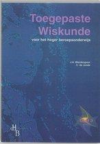 Toegepaste Wiskunde voor het hoger beroepsonderwijs 3 Leerlingenboek