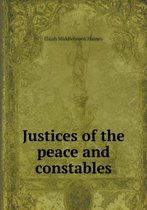 Justices of the Peace and Constables