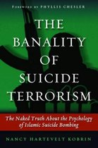 The Banality of Suicide Terrorism