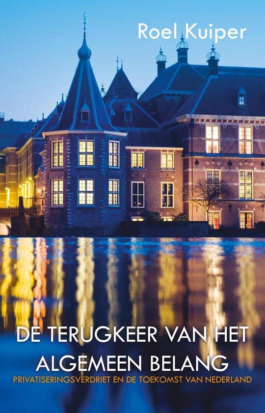 De terugkeer van het algemeen belang - Roel Kuiper | Fthsonline.com
