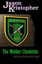 The Walker Chronicles