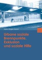 Urbane Soziale Brennpunkte, Exklusion Und Soziale Hilfe