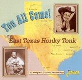 You All Come! East Texas Honky Tonk