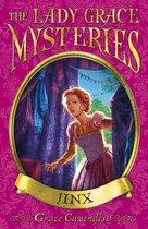 The Lady Grace Mysteries: Jinx
