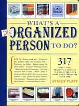 Whats a Disorganized Person to Do