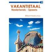 Vakantietaal Nederlands-Spaans