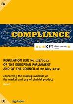 REGULATION (EU) No 528/2012 OF THE EUROPEAN PARLIAMENT AND OF THE COUNCIL