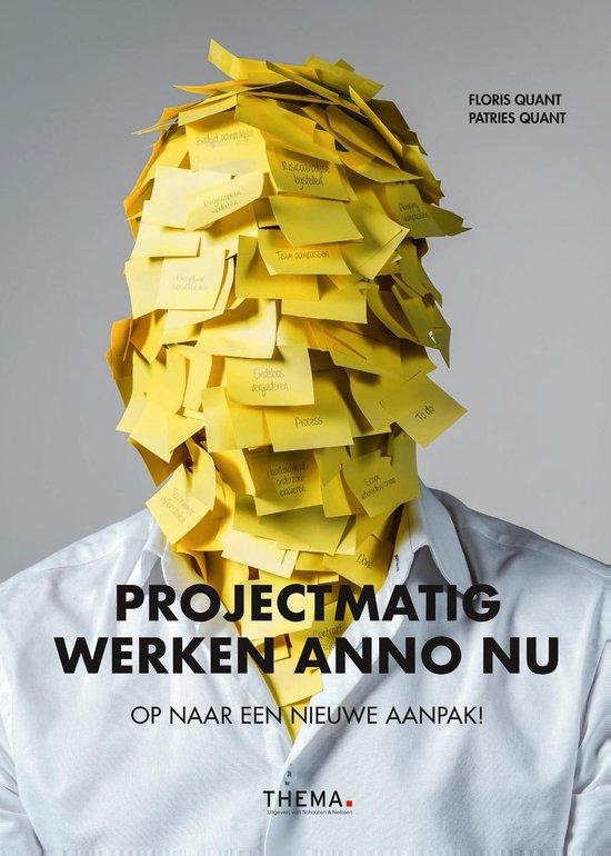 Projectmatig werken anno nu - Patries Quant |
