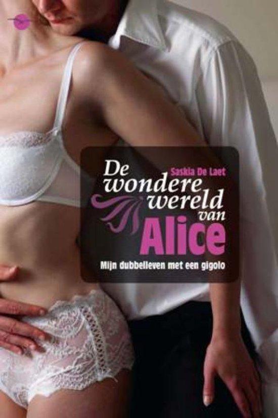De Wondere Wereld Van Alice - Saskia De Laet | Fthsonline.com