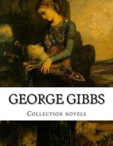 George Gibbs, Collection Novels
