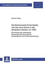 Die Buehnenwerke Ernst Hardts Und das Neue Drama in Der Deutschen Literatur Um 1900