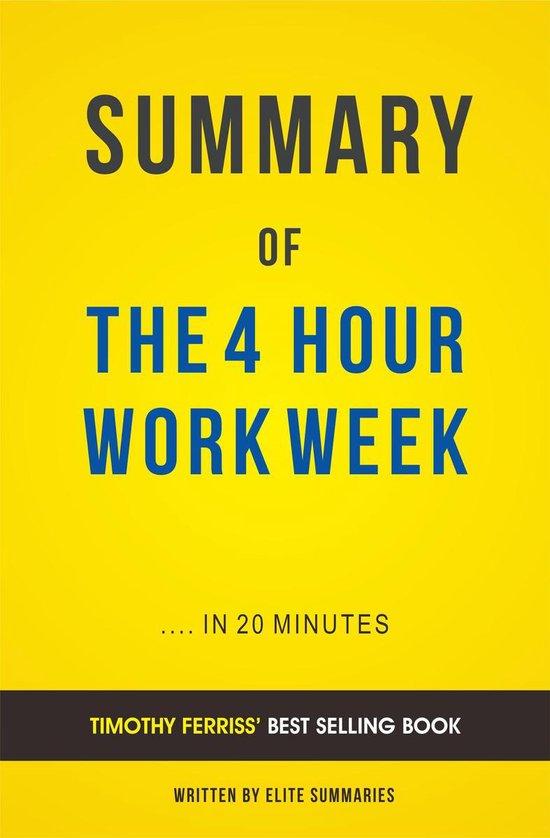 Boek cover Summary of The 4-Hour Work Week: by Timothy Ferriss   Includes Analysis van Elite Summaries (Onbekend)