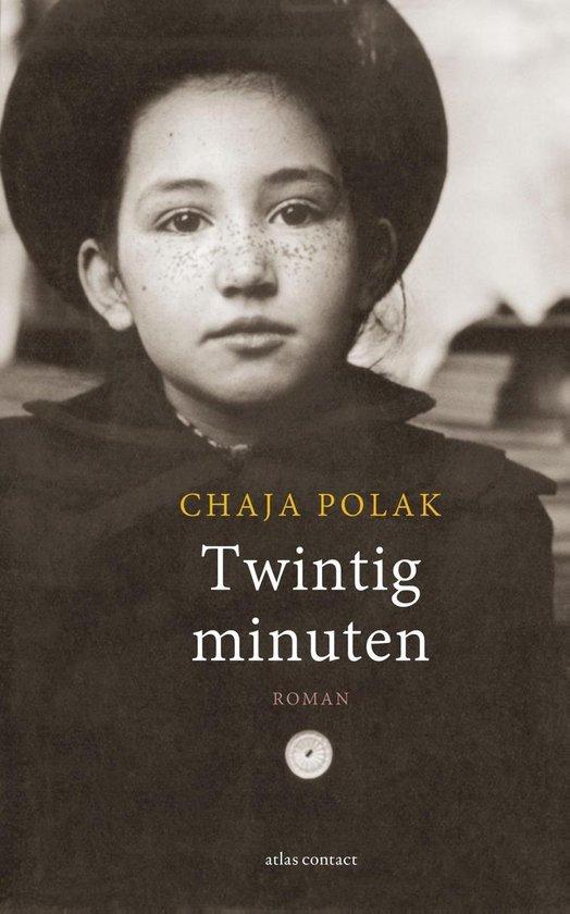 Twintig minuten - Chaja Polak |