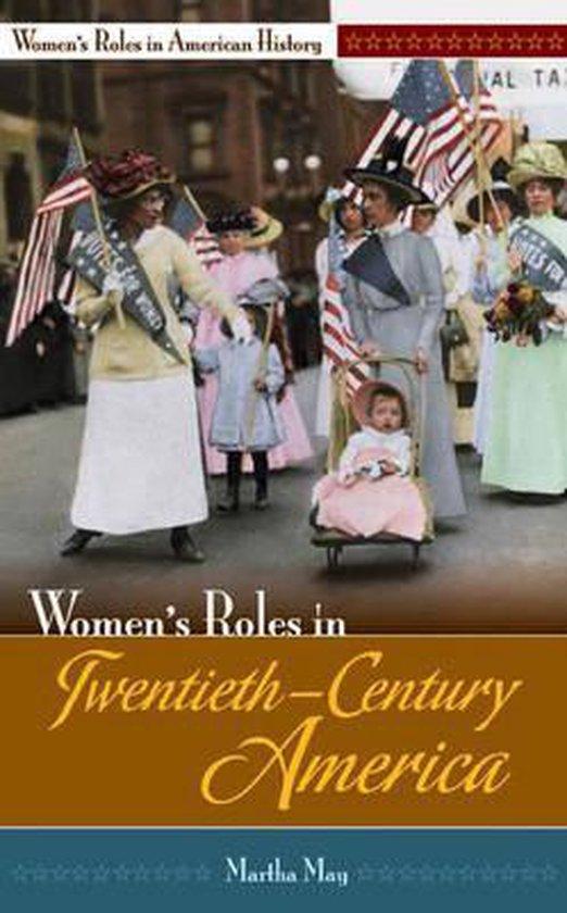 Boek cover Womens Roles in Twentieth-Century America van Martha May