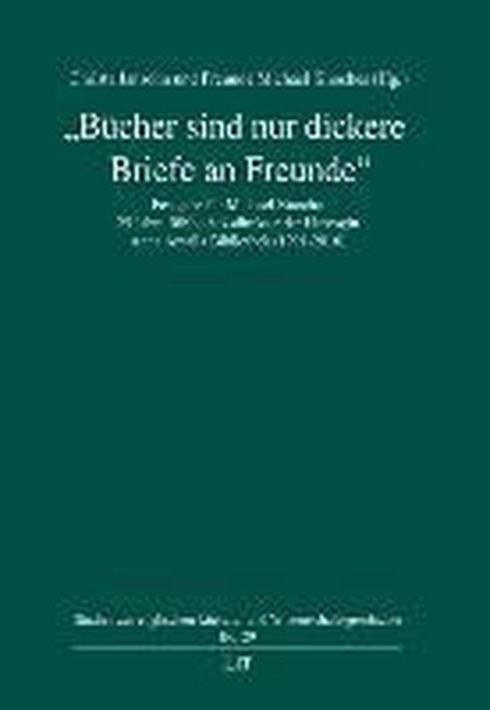 Boek cover Bücher sind nur dickere Briefe an Freunde van  (Hardcover)