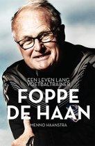 Boek cover Foppe de Haan. Een leven lang voetbaltrainer van Menno Haanstra