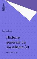 Histoire générale du socialisme (2)